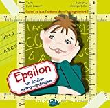 Epsilon, un écolier extra-ordinaire : Qu'est-ce que l'autisme dans l'enseignement ?