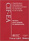 Classification internationale du fonctionnement, du handicap et de la santé, CIF-EA : version pour enfants et adolescents