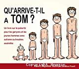 Qu'arrive-t-il à Tom ? Un livre sur la puberté pour les garçons et les jeunes hommes avec autisme ou troubles assimilés