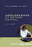 Adolescence et retard mental
