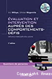 Evaluation et intervention auprès des comportements défis : déficience intellectuelle et/ou autisme
