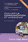 Evaluer la communication et intervenir : manuel d'utilisation pratique