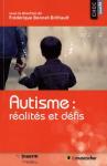 Autisme : réalités et défis